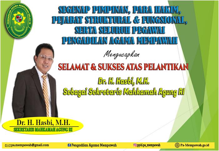 PELANTIKAN Dr. H. Hasbi. M.H. SEBAGAI SEKRETARIS MAHKAMAH AGUNG RI